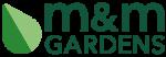 m&m GARDENS